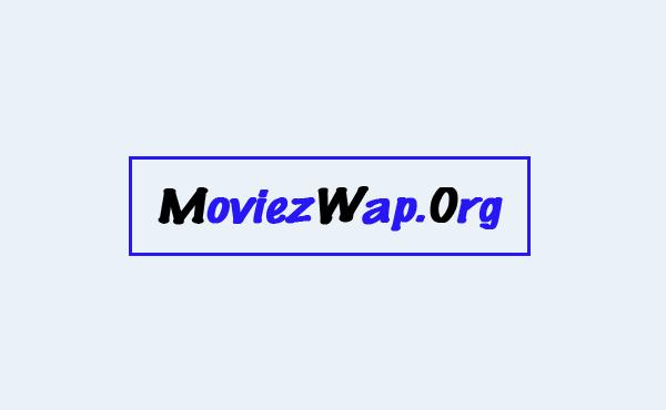 Wap moviez MoviezWap (2021